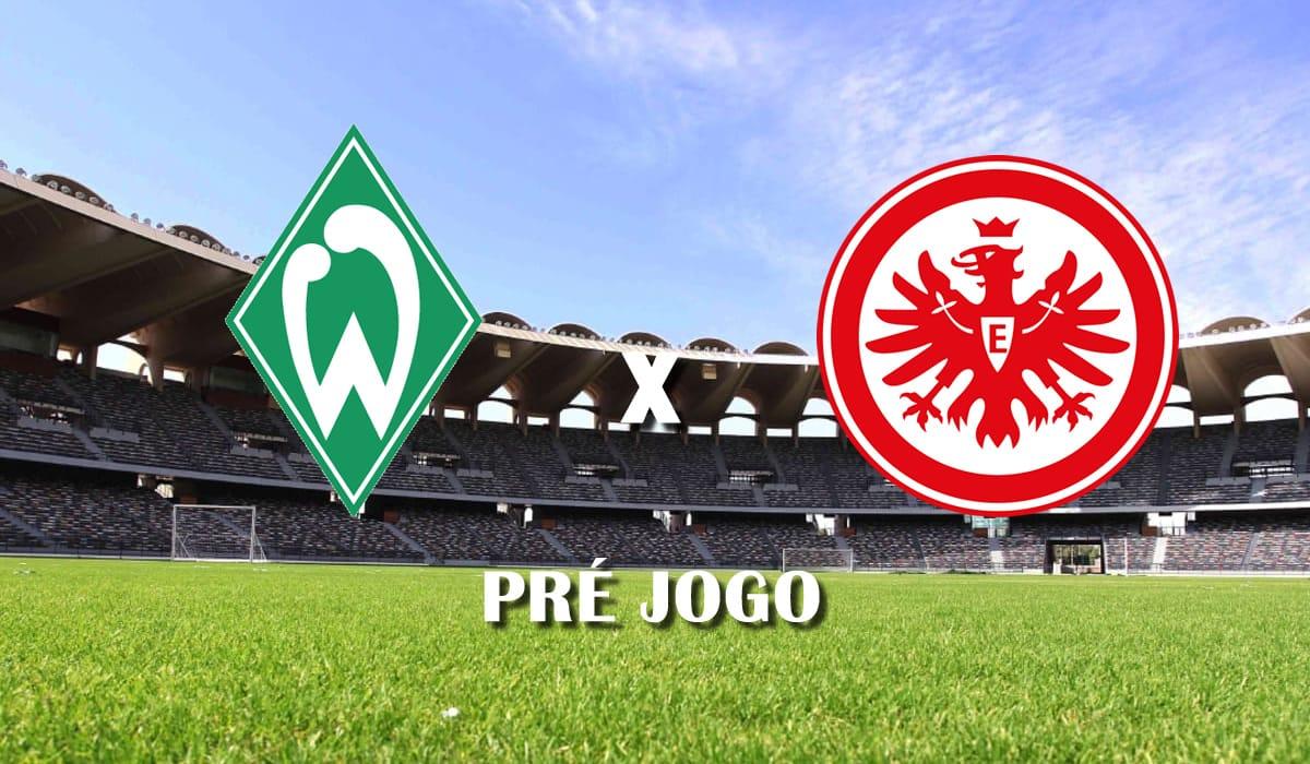 Werder Bremen x Eintracht Frankfurt campeonato alemao bundesliga 26 fevereiro pre jogo