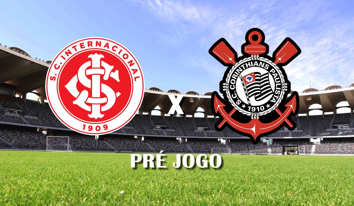 internacional x corinthians 25 fevereiro final brasileiro 2020 pre jogo