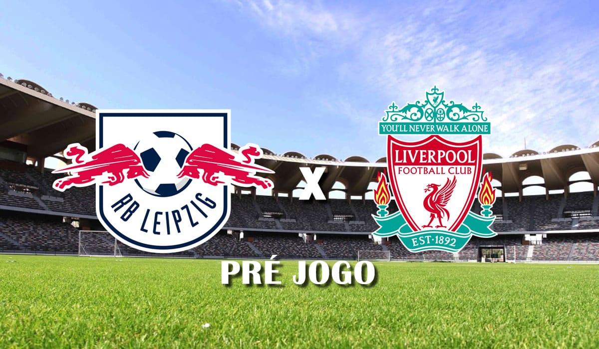 leipzig x liverpool pre jogo 16 fevereiro champions league