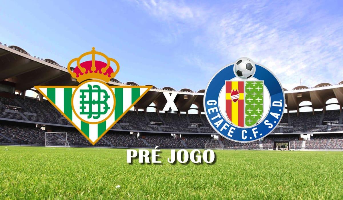 real betis x getafe 19 de fevereiro campeonato espanhol 2020 e 2021 pre jogo