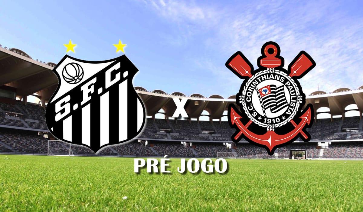 santos x corinthians brasileirao 17 fevereiro de 2021 pre jogo