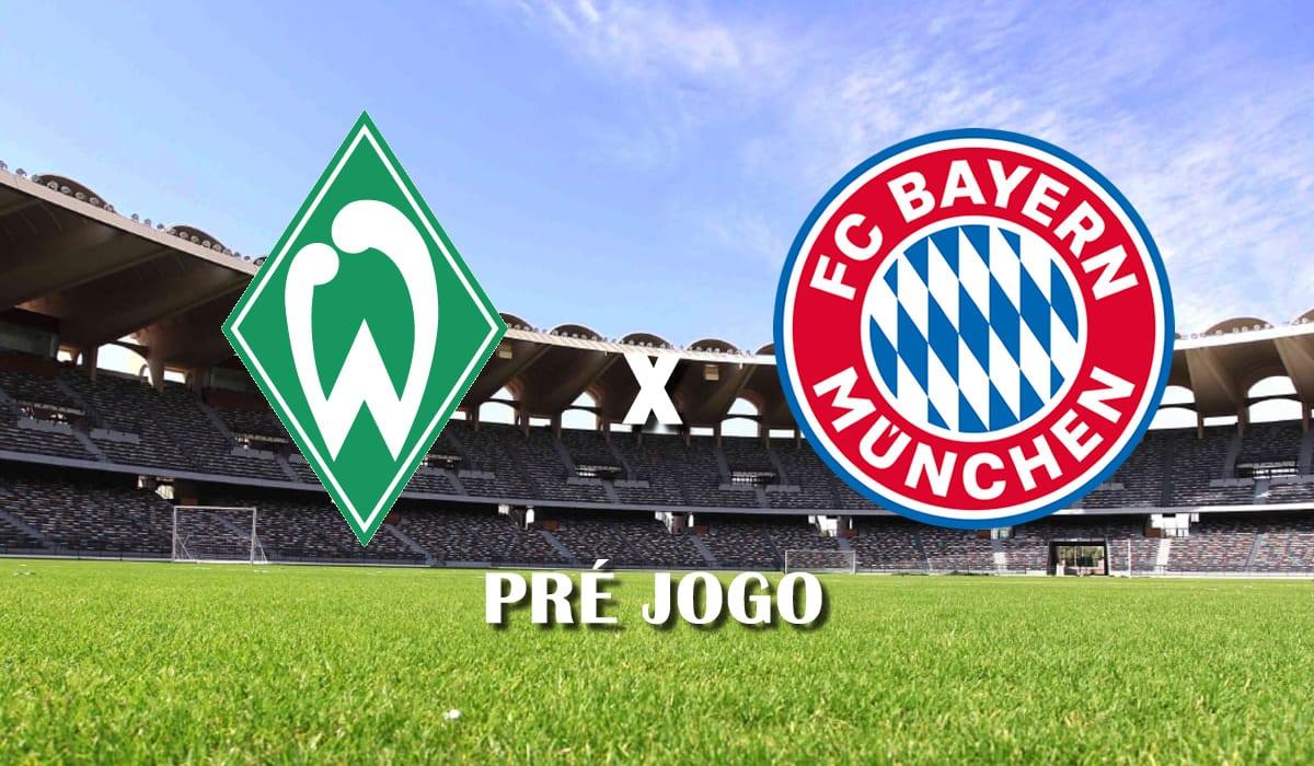 Werder Bremen x Bayern de Munique campeonato alemao bundesliga rodada 25 pre jogo