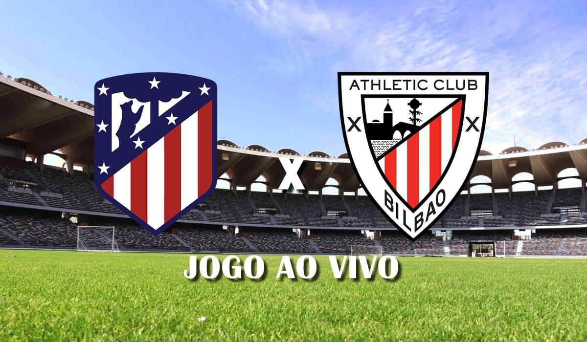 atletico de madrid x athletic bilbao club campeonato espanhol la liga jogo ao vivo