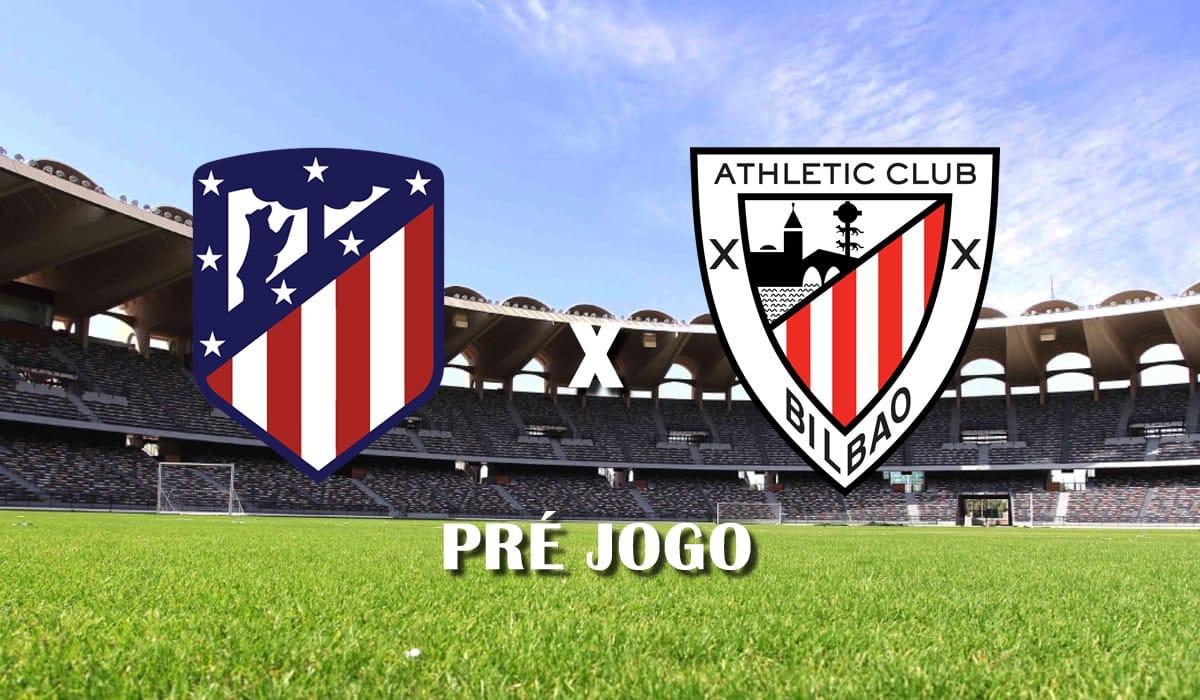atletico de madrid x athletic bilbao club campeonato espanhol la liga pre jogo