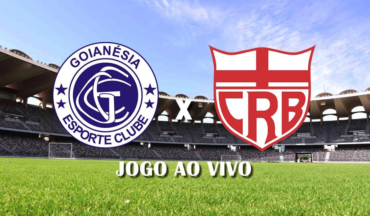 goianesia x crb copa do brasil 2021 primeira fase jogo ao vivo