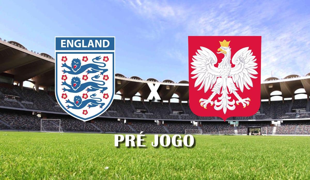 inglaterra x polonia eliminatorias copa do mundo qatar 2022 pre jogo