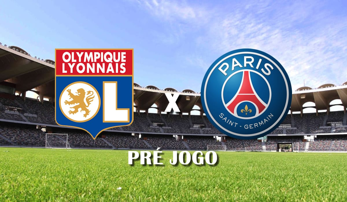 lyon x psg 30 rodada campeonato frances ligue 1 2021 pre jogo