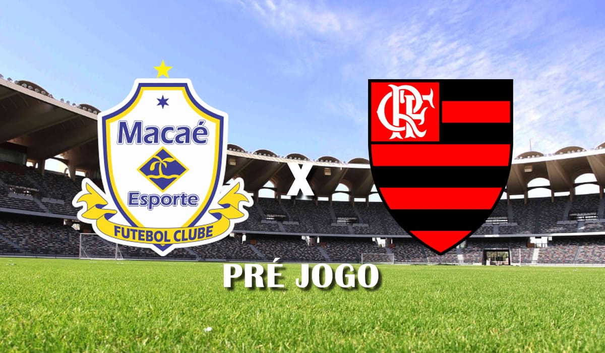 macae x flamengo campeonato carioca 2021 taca guanabara pre jogo