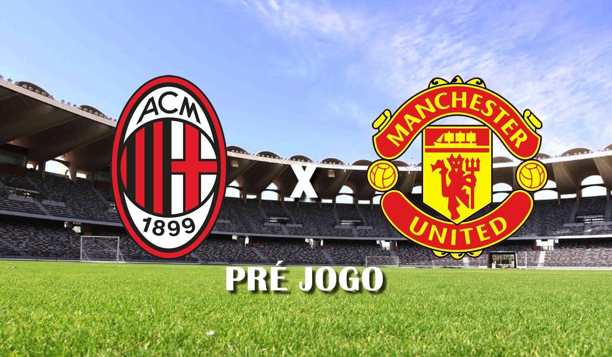 milan x manchester united segundo jogo oitavas de final europa league 2021 pre jogo