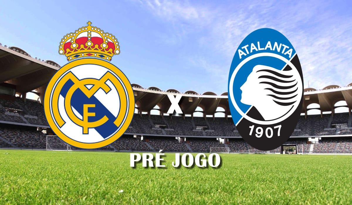real madrid x atalanta segundo jogo oitavas de final champions league 2021 pre jogo