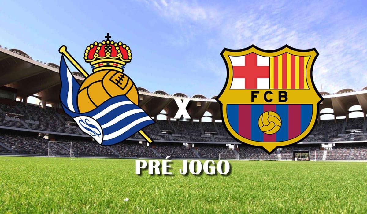 real sociedad x barcelona 28 rodada campeonato espanhol la liga 2021 pre jogo