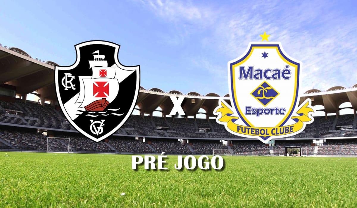 vasco x macae campeonato carioca 2021 taca guanabara quinta rodada pre jogo