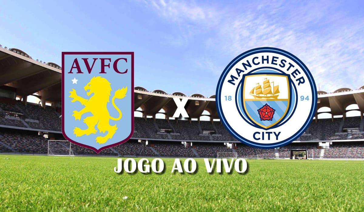 aston villa x manchester city campeonato ingles premier league 32 rodada jogo ao vivo