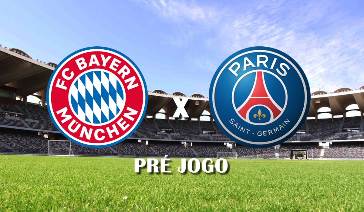 bayern de munique x paris saint germain champions league quartas de final liga dos campeoes jogo de ida pre jogo
