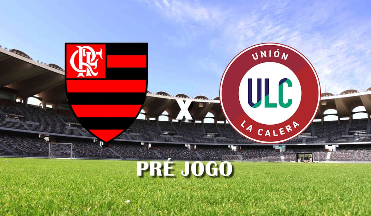 flamengo x union la calera segundo jogo copa libertadores da america 2021 pre jogo