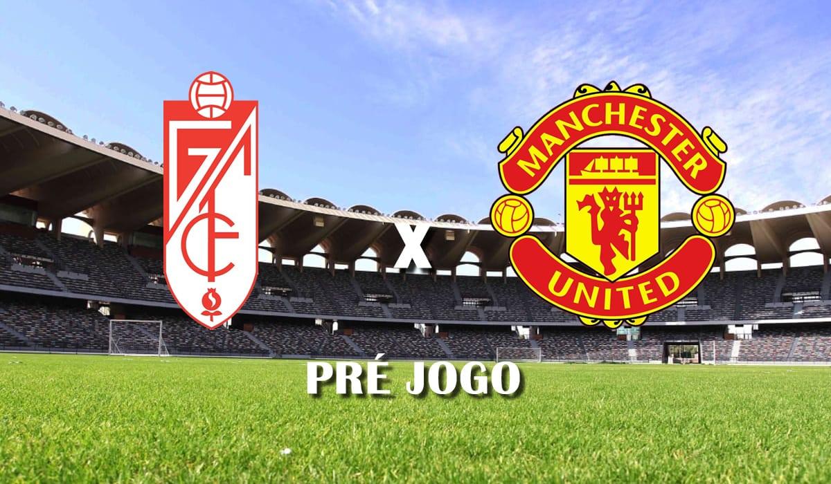 granada x manchester united europa league 2021 quartas de final jogo de ida pre jogo