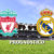 Liverpool x Real Madrid: Prognostico para segundo jogo na Champions League