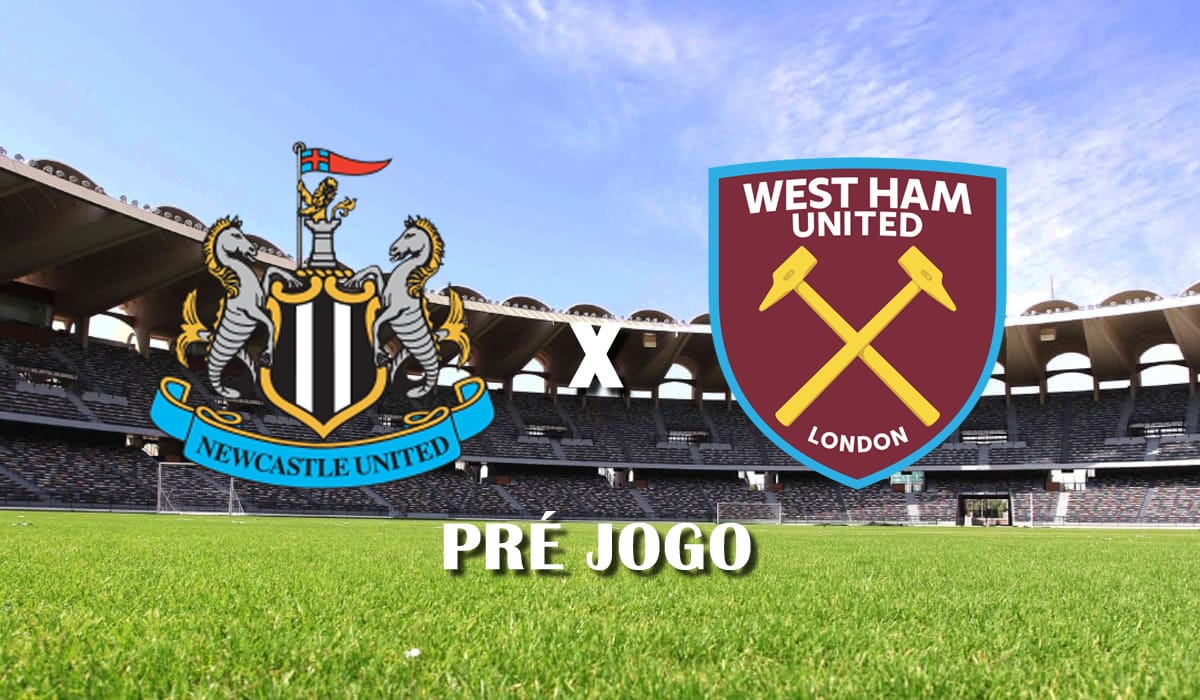 newcastle x west ham campeonato ingles premier league 32 rodada pre jogo