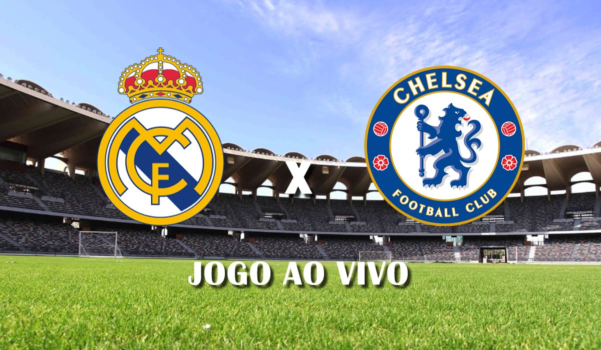 real madrid x chelsea primeiro jogo semifinais champions league 2021 liga dos campeoes jogo ao vivo