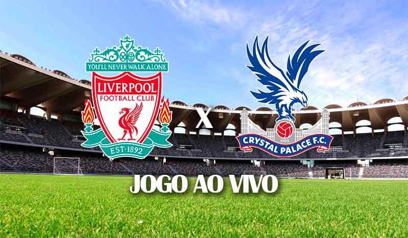 liverpool-x-crystal-palace-campeonato-ingles-38-rodada-premier-league-jogo-ao-vivo