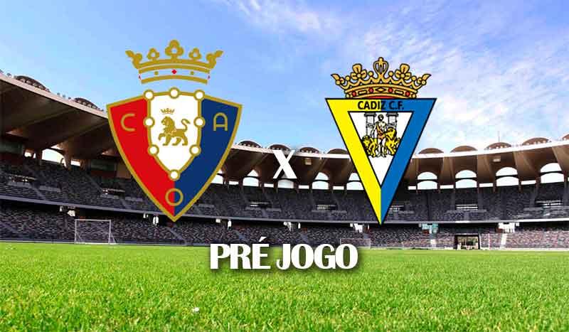 osasuna-x-cadiz-campeonato-espanhol-36-rodada-la-liga-2021-pre-jogo