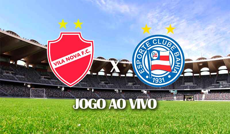 vila-nova-x-bahia-copa-do-brasil-2021-terceira-fase-jogo-ao-vivo