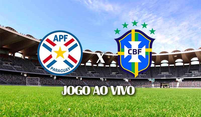 paraguai x brasil eliminatorias sul americanas copa do mundo qatar 2022 jogo ao vivo
