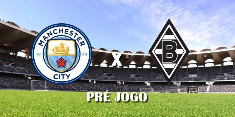 Manchester City x Borussia Monchengladbach segundo jogo oitavas de final champions league 2021 pre jogo
